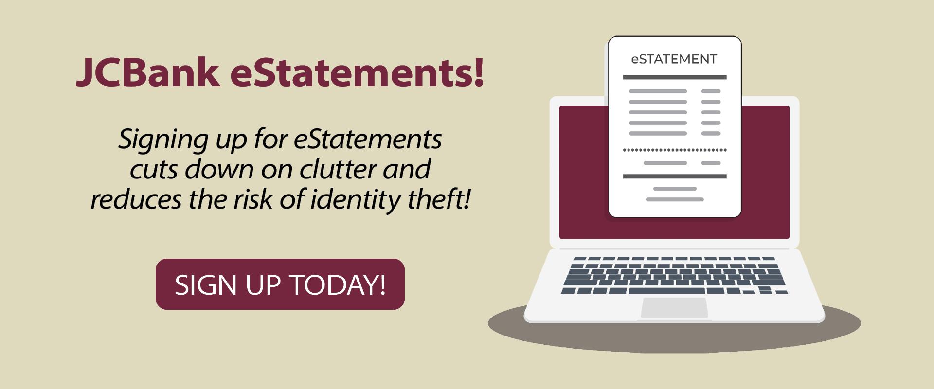 Sign up for eStatements!