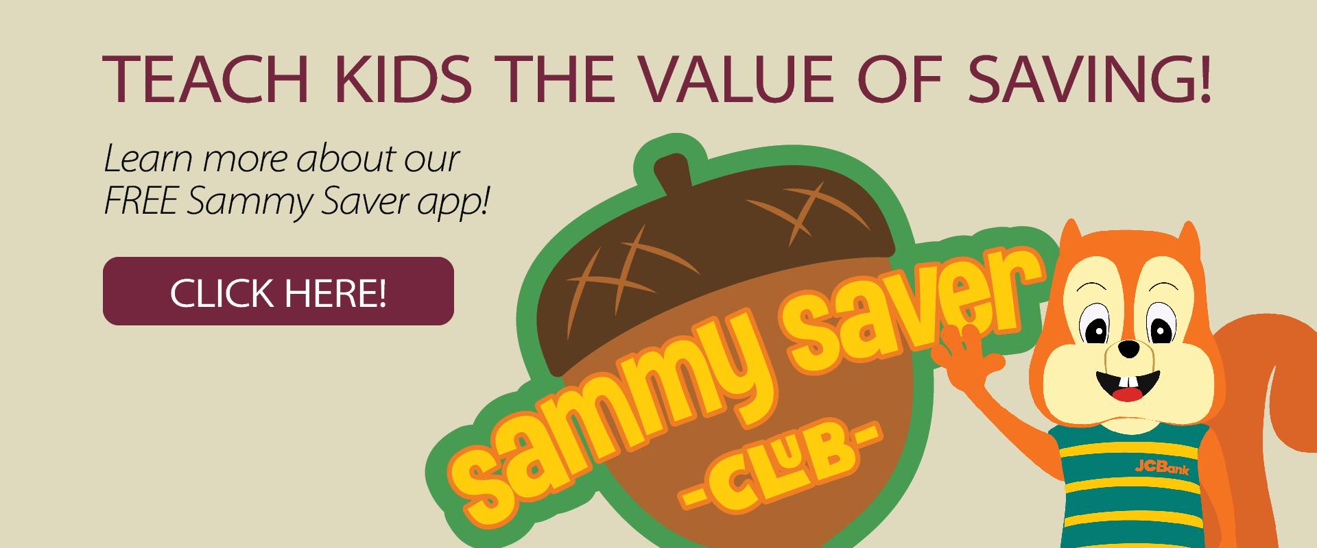 Teach kids to save with the Sammy Saver app!